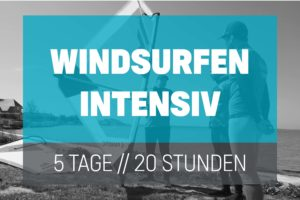 Windsurfen Intensiv Kurs